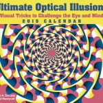 Ultimate Optical Illusions 2015 Calendar