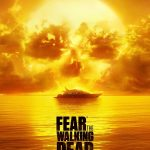 Fear the Walking Dead Season 2 Poster